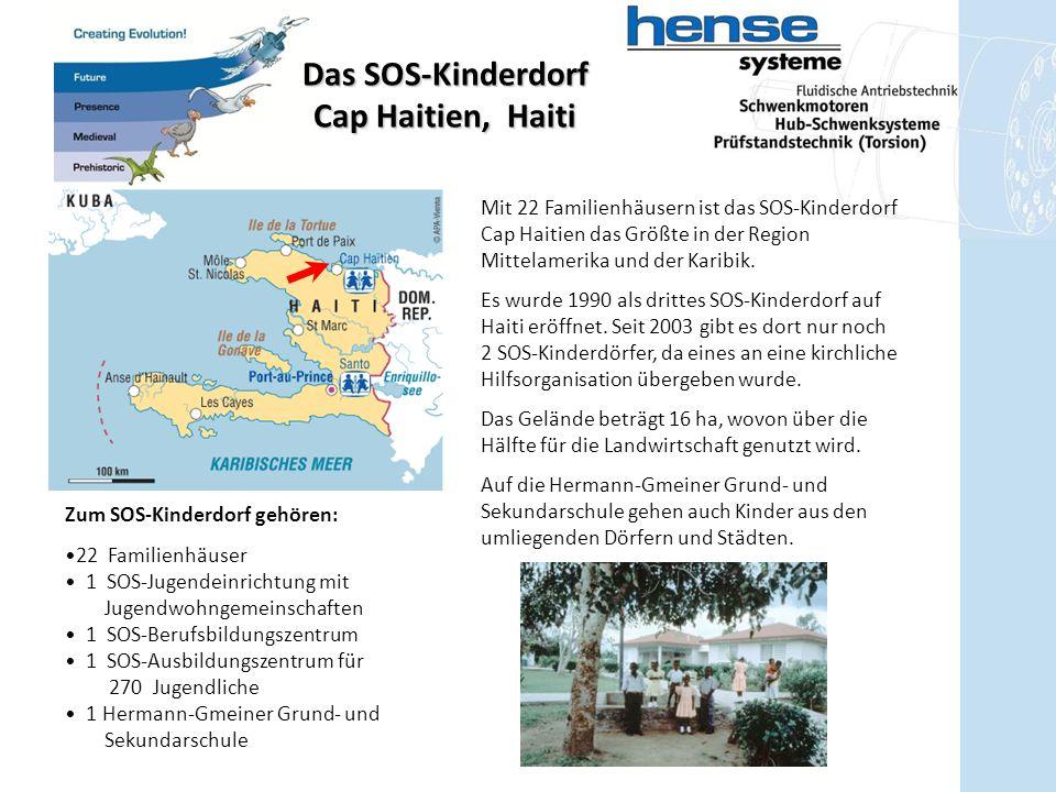 Das SOS-Kinderdorf Cap Haitien, Haiti Mit 22 Familienhäusern ist das SOS-Kinderdorf Cap Haitien das Größte in der Region Mittelamerika und der Karibik