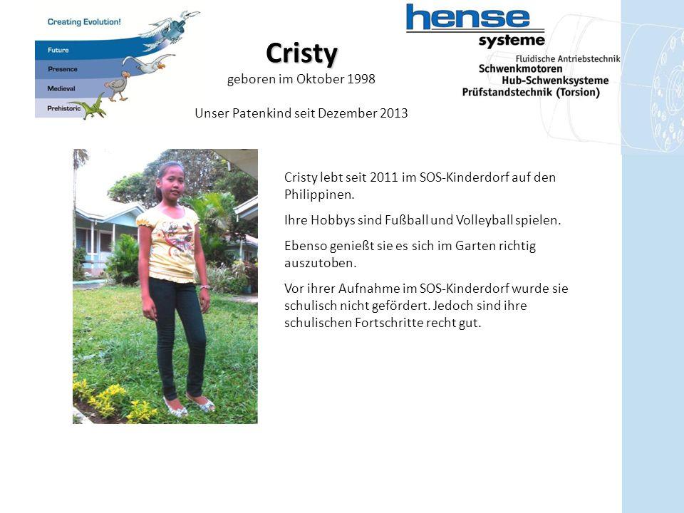 Cristy geboren im Oktober 1998 Cristy lebt seit 2011 im SOS-Kinderdorf auf den Philippinen. Ihre Hobbys sind Fußball und Volleyball spielen. Ebenso ge