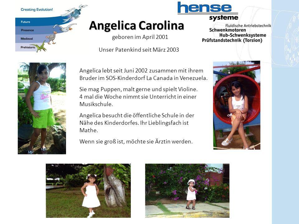 Angelica Carolina geboren im April 2001 Angelica lebt seit Juni 2002 zusammen mit ihrem Bruder im SOS-Kinderdorf La Canada in Venezuela. Sie mag Puppe