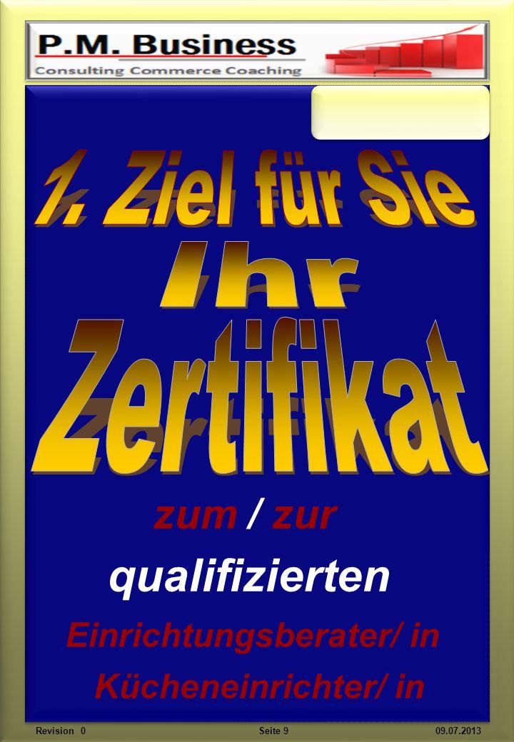 zum / zur qualifizierten Einrichtungsberater/ in Kücheneinrichter/ in Revision 0 Seite 9 09.07.2013
