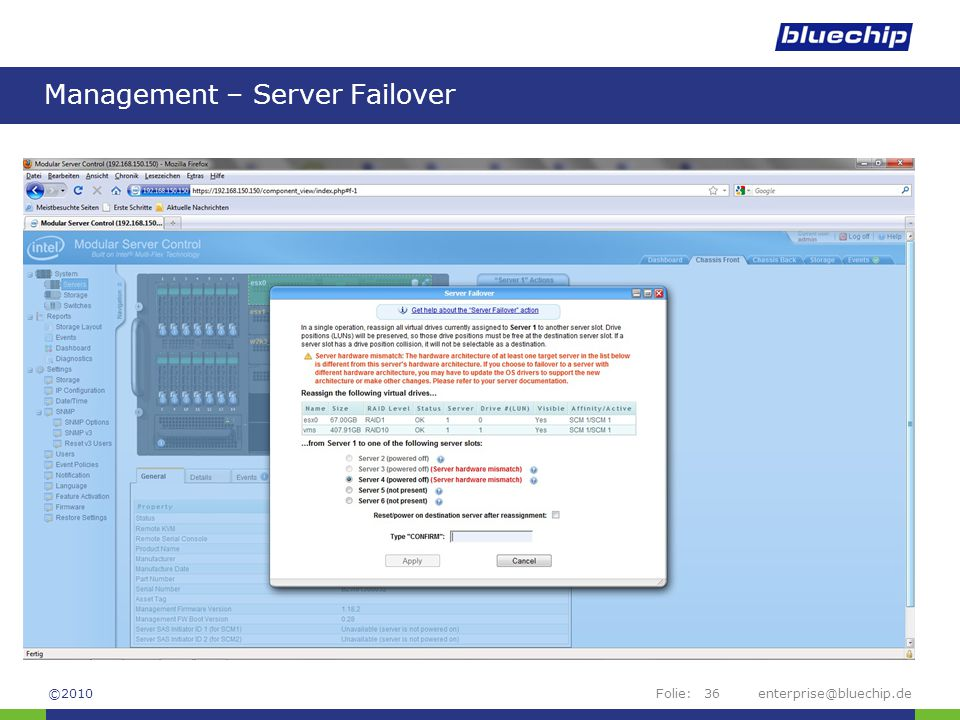 Folie:enterprise@bluechip.de36 Management – Server Failover ©2010
