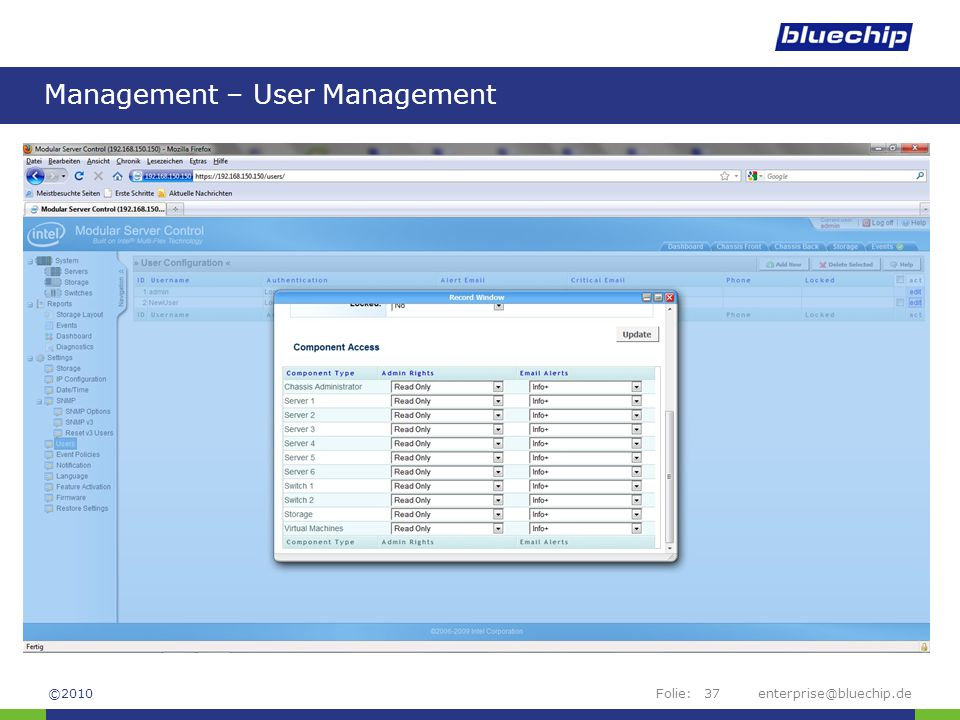 Folie:enterprise@bluechip.de37 Management – User Management ©2010