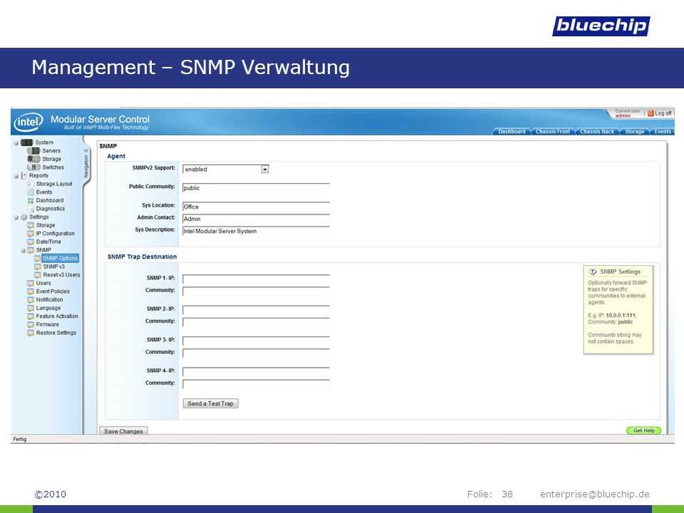 Folie:enterprise@bluechip.de38 Management – SNMP Verwaltung ©2010