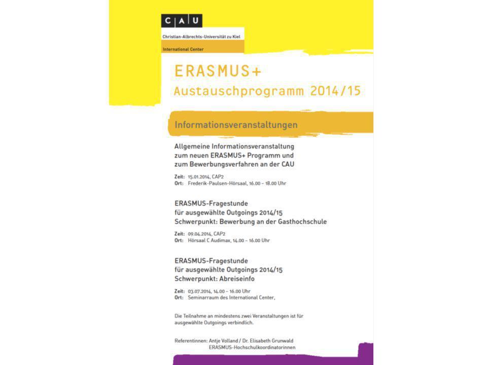 LLP/ERASMUS Bewerbungsverfahren für ERASMUS+ (Studium) an der CAU 1.Bewerbung am Institut (Eintrag in Auswahlliste durch ERASMUS- Programmbeaufragte)