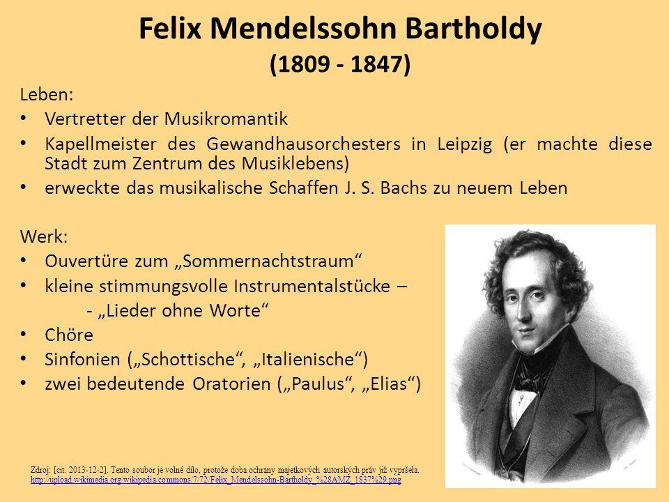 Leben: Vertretter der Musikromantik Kapellmeister des Gewandhausorchesters in Leipzig (er machte diese Stadt zum Zentrum des Musiklebens) erweckte das musikalische Schaffen J.