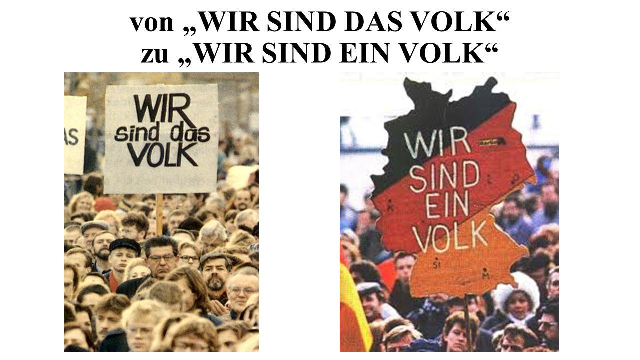 """von """"WIR SIND DAS VOLK"""" zu """"WIR SIND EIN VOLK"""""""