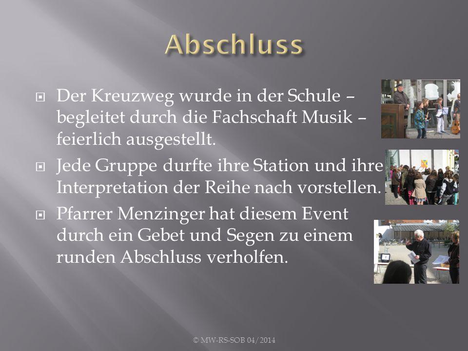  Der Kreuzweg wurde in der Schule – begleitet durch die Fachschaft Musik – feierlich ausgestellt.  Jede Gruppe durfte ihre Station und ihre Interpre