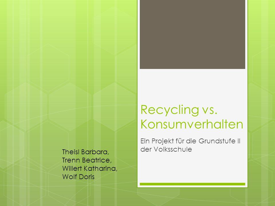 Recycling vs.