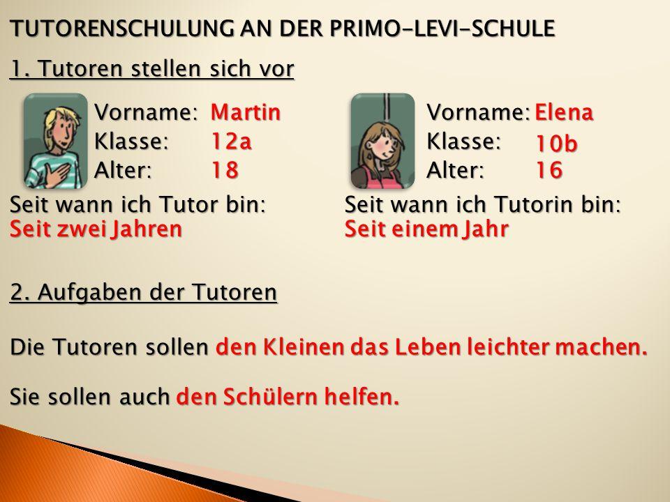 TUTORENSCHULUNG AN DER PRIMO-LEVI-SCHULE 1.