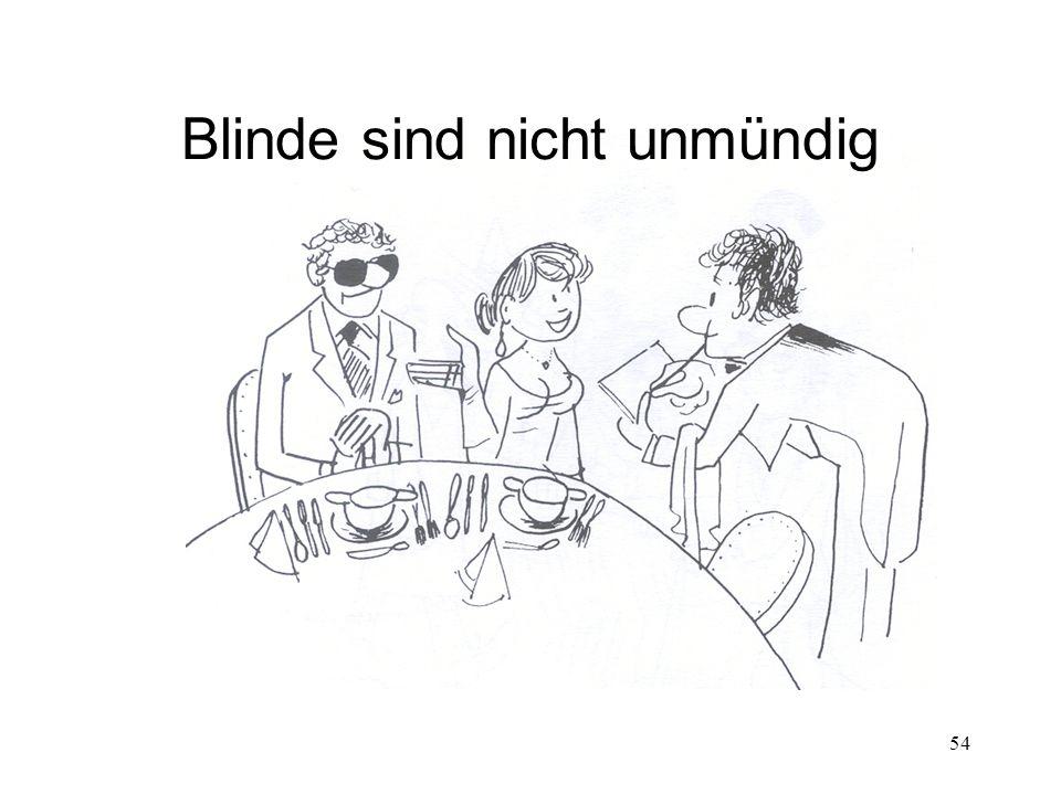 54 Blinde sind nicht unmündig