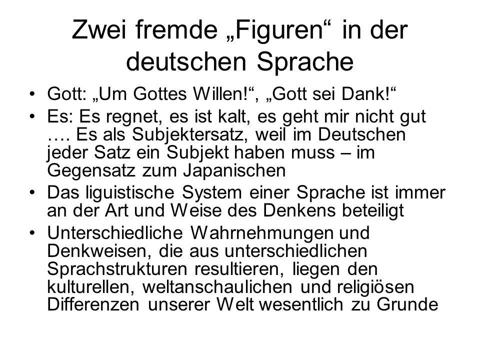 """Zwei fremde """"Figuren in der deutschen Sprache Gott: """"Um Gottes Willen! , """"Gott sei Dank! Es: Es regnet, es ist kalt, es geht mir nicht gut …."""