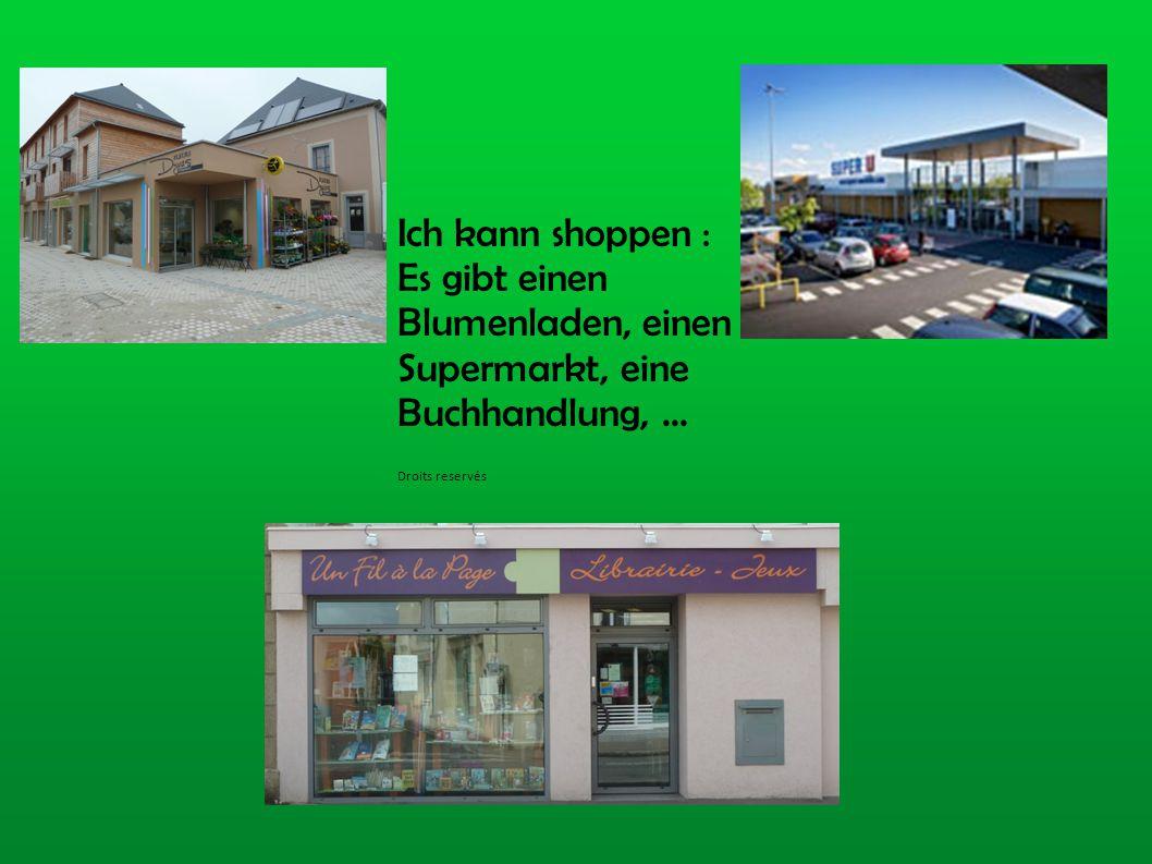 Ich kann shoppen : Es gibt einen Blumenladen, einen Supermarkt, eine Buchhandlung, … Droits reservés