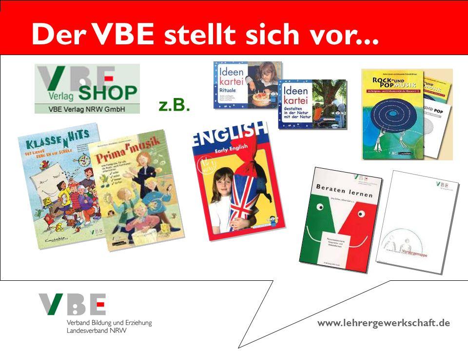 www.lehrergewerkschaft.de Der VBE stellt sich vor... z.B.