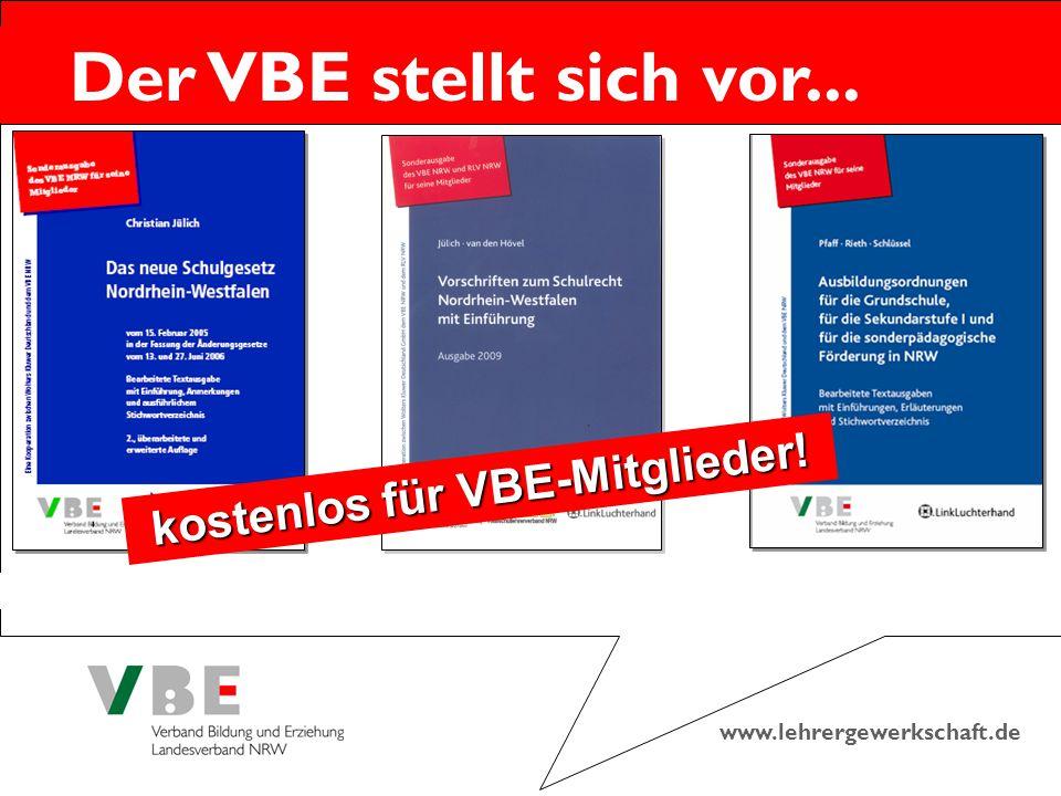 www.lehrergewerkschaft.de Der VBE stellt sich vor... kostenlos für VBE-Mitglieder!