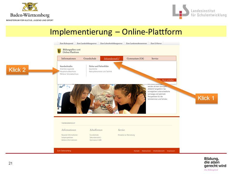 Klick 2 Klick 1 Implementierung – Online-Plattform 21