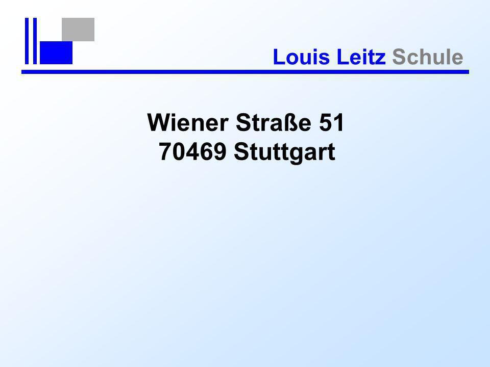 Louis Leitz Schule Wiener Straße 51 70469 Stuttgart