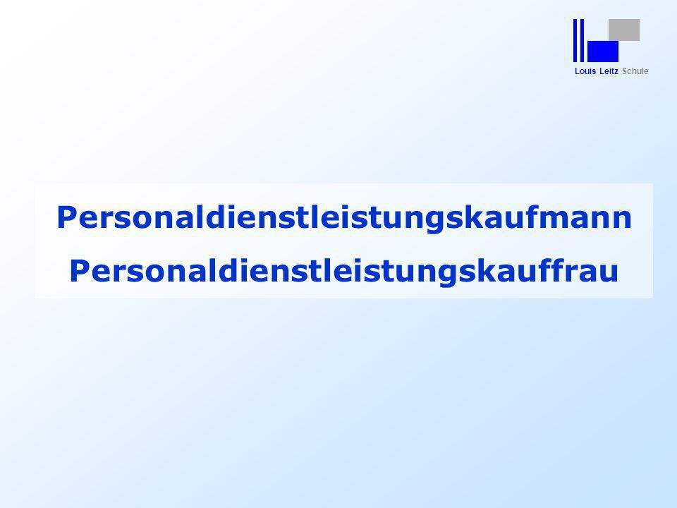Louis Leitz Schule Personaldienstleistungskaufmann Personaldienstleistungskauffrau