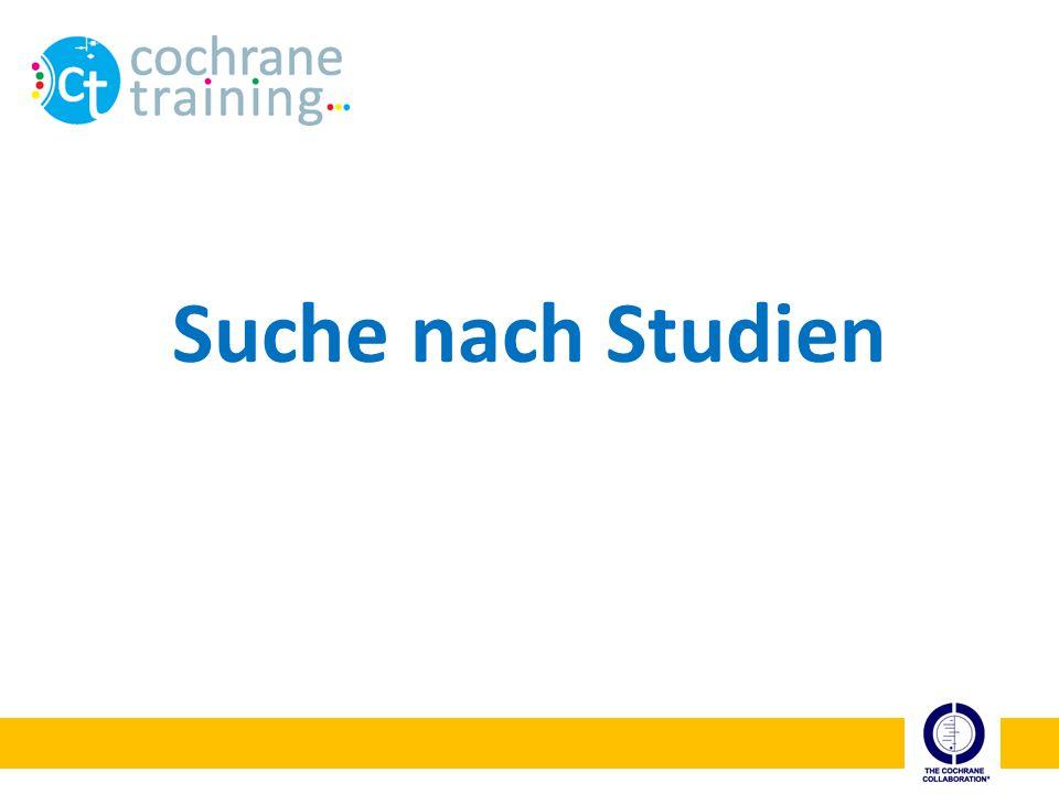 cochrane training Suche nach (klinischen) Studien