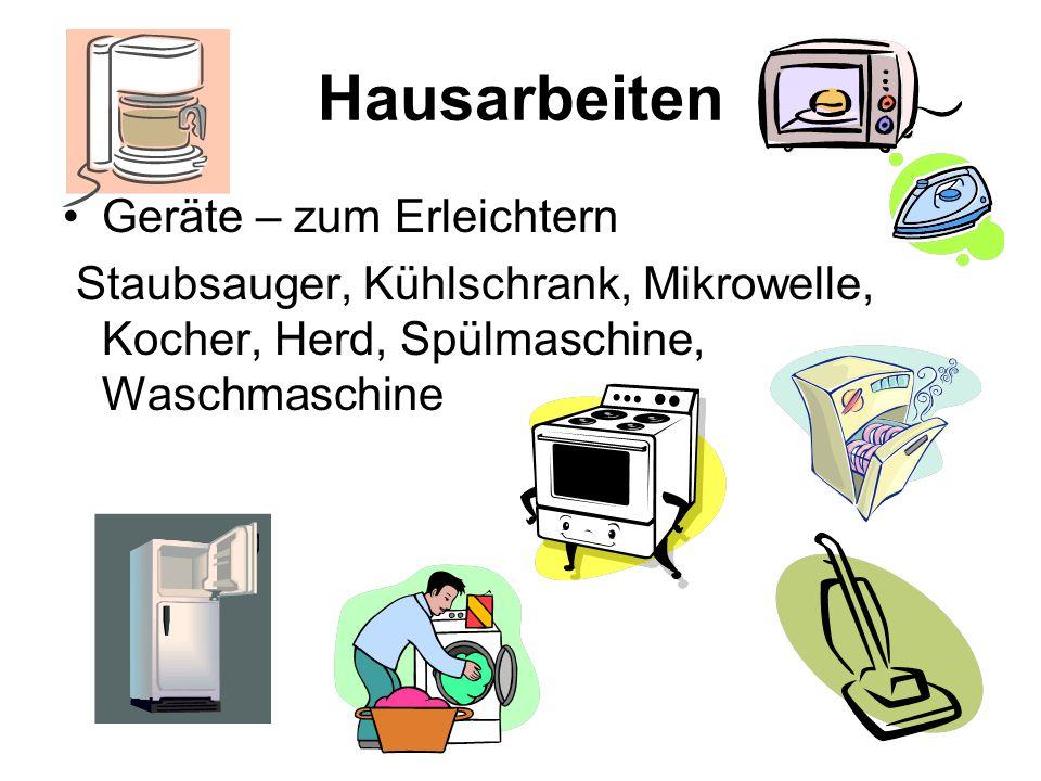 Hausarbeiten Geräte – zum Erleichtern Staubsauger, Kühlschrank, Mikrowelle, Kocher, Herd, Spülmaschine, Waschmaschine