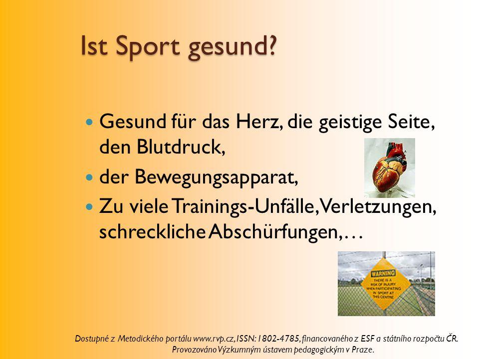 Ist Sport gesund? Gesund für das Herz, die geistige Seite, den Blutdruck, der Bewegungsapparat, Zu viele Trainings-Unfälle, Verletzungen, schreckliche