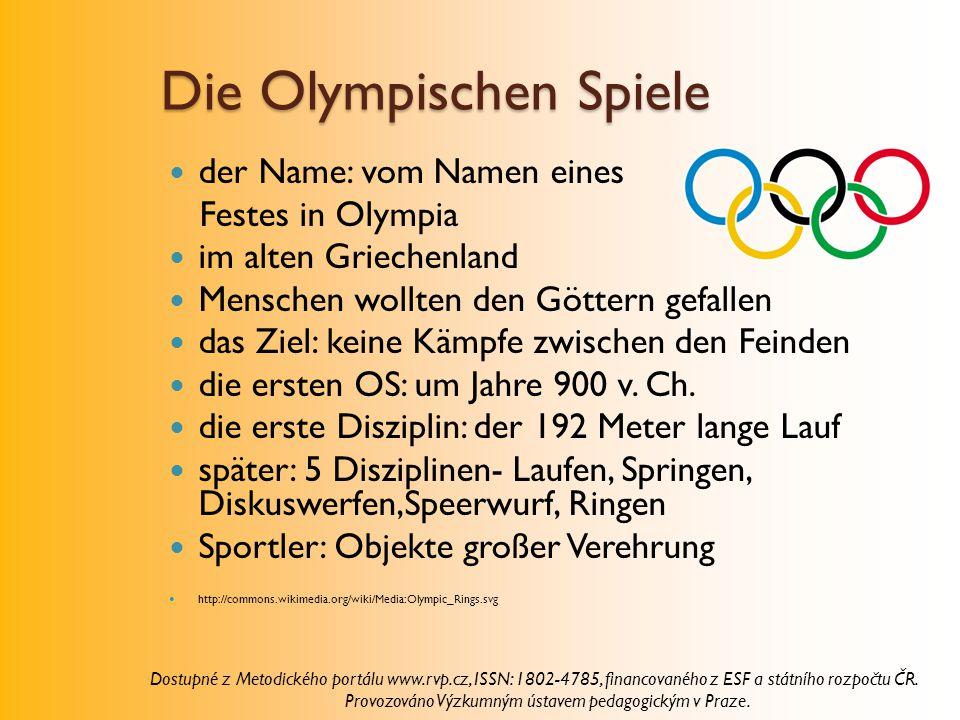 Die Olympischen Spiele der Name: vom Namen eines Festes in Olympia im alten Griechenland Menschen wollten den Göttern gefallen das Ziel: keine Kämpfe