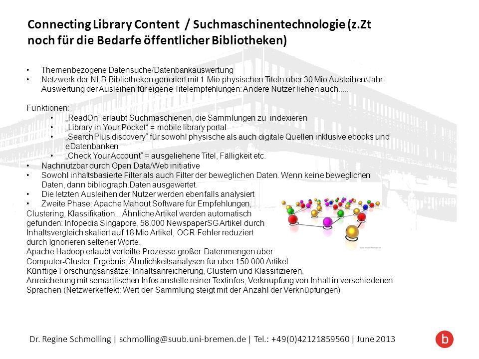 Dr. Regine Schmolling | schmolling@suub.uni-bremen.de | Tel.: +49(0)42121859560 | June 2013 Themenbezogene Datensuche/Datenbankauswertung Netzwerk der