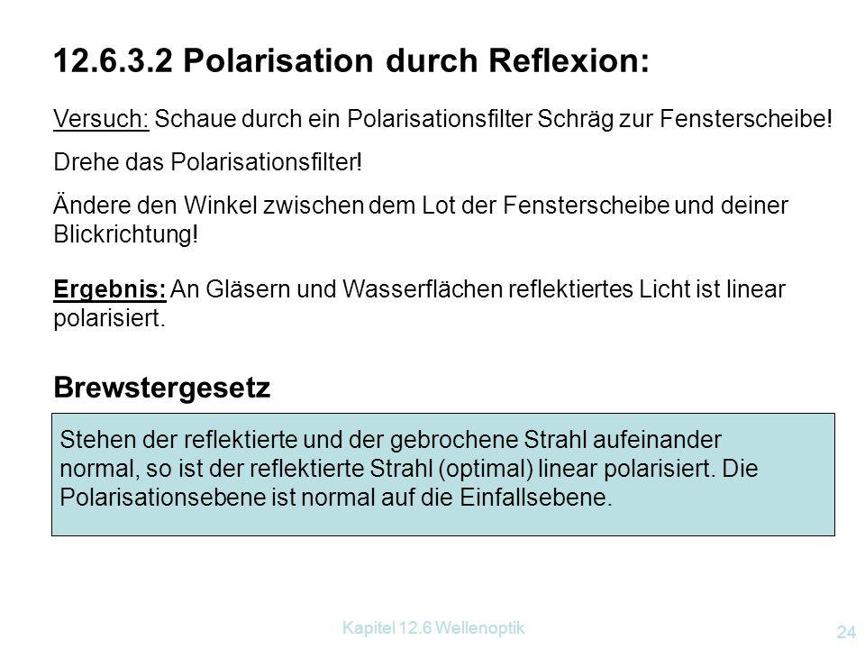 Kapitel 12.6 Wellenoptik 23 12.6.3.1 Polarisation durch Polarisationsfilter: Polarisationsfilter sind durchsichtige Kunststofffolien, die aus langgest