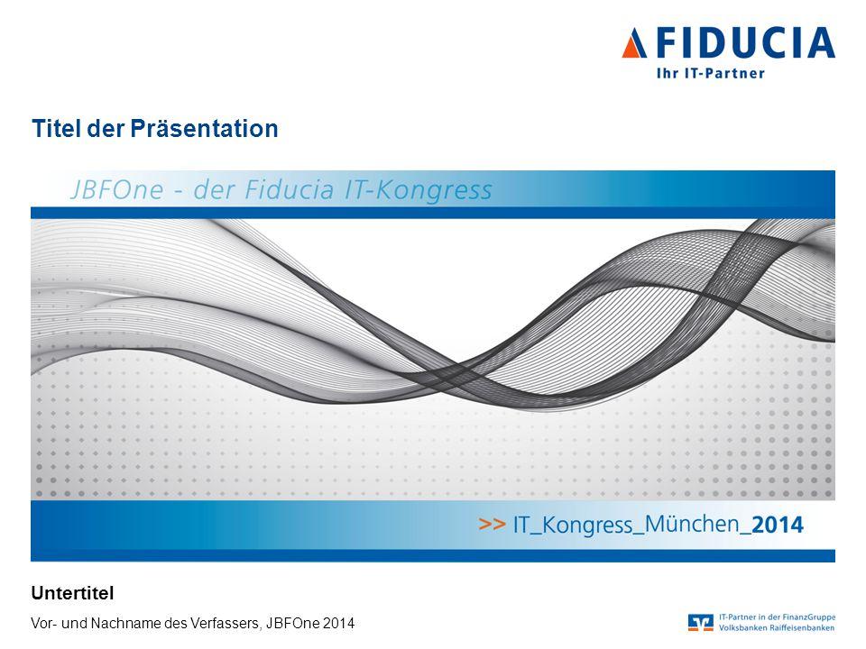 © Fiducia IT AG Ziel des Vortrags Vor- und Nachname des Verfassers   Titel der Präsentation   JBFOne 2014Seite 2  Text