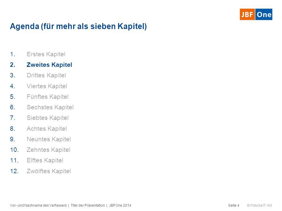 © Fiducia IT AG Fazit Vor- und Nachname des Verfassers   Titel der Präsentation   JBFOne 2014Seite 5  Text
