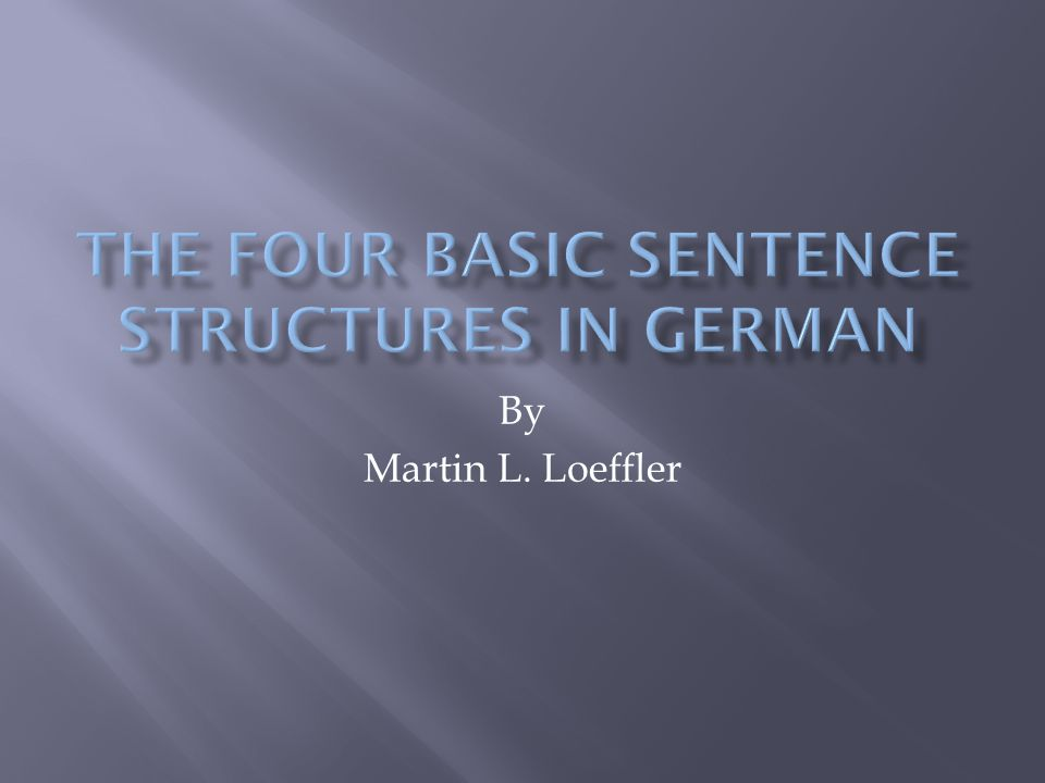  The basic sentence has a subject and a verb. The subject and verb need to be together.