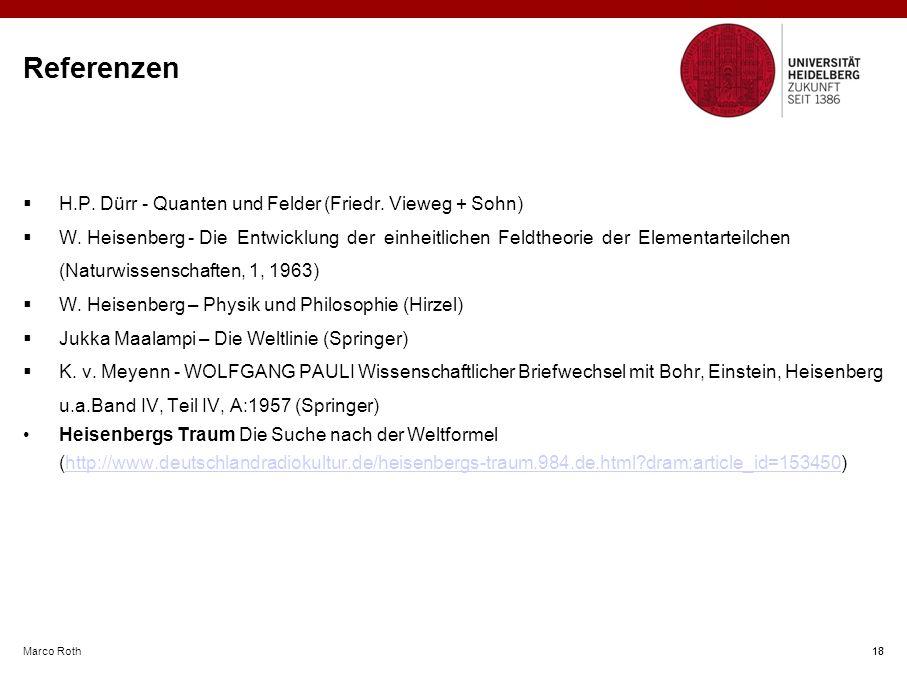 Marco Roth 18 Referenzen 18  H.P.Dürr - Quanten und Felder (Friedr.