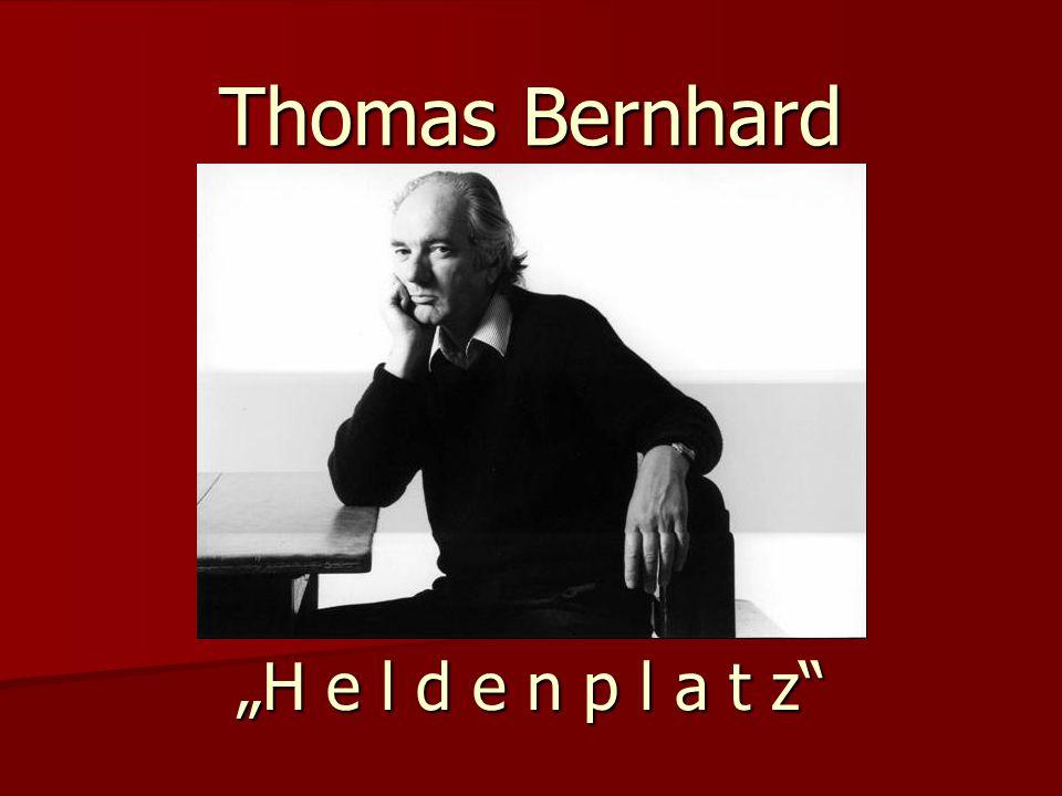 "Thomas Bernhard ""H e l d e n p l a t z"""