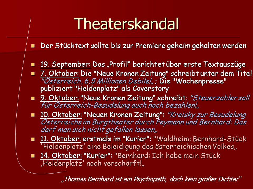 Theaterskandal Der Stücktext sollte bis zur Premiere geheim gehalten werden Der Stücktext sollte bis zur Premiere geheim gehalten werden 19. September