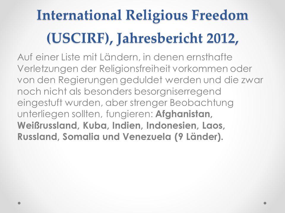 United States Commission on International Religious Freedom (USCIRF), Jahresbericht 2012, Auf einer Liste mit Ländern, in denen ernsthafte Verletzunge