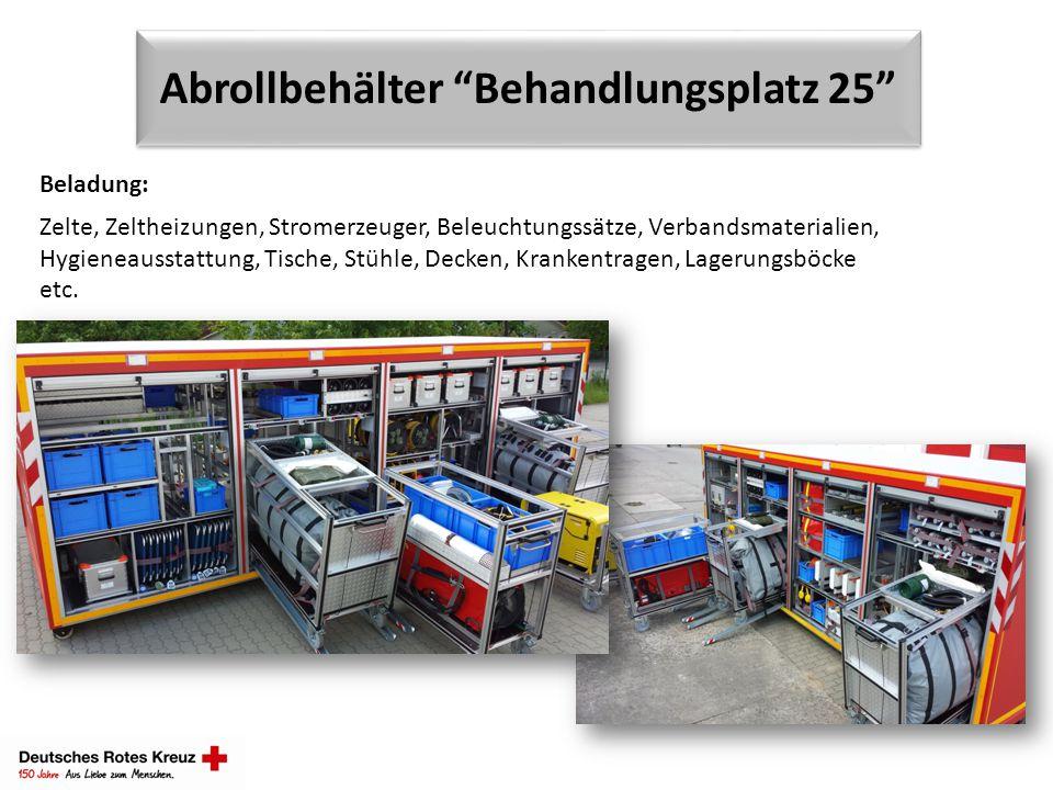 "Abrollbehälter ""Behandlungsplatz 25"" Beladung: Zelte, Zeltheizungen, Stromerzeuger, Beleuchtungssätze, Verbandsmaterialien, Hygieneausstattung, Tische"