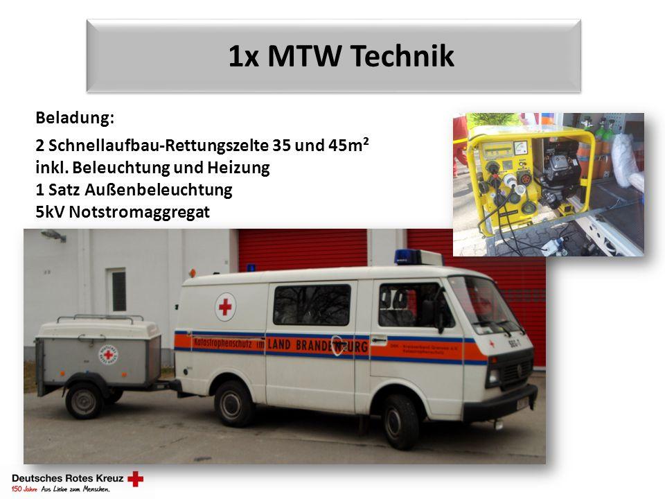 1x MTW Technik Beladung: 2 Schnellaufbau-Rettungszelte 35 und 45m² inkl. Beleuchtung und Heizung 1 Satz Außenbeleuchtung 5kV Notstromaggregat