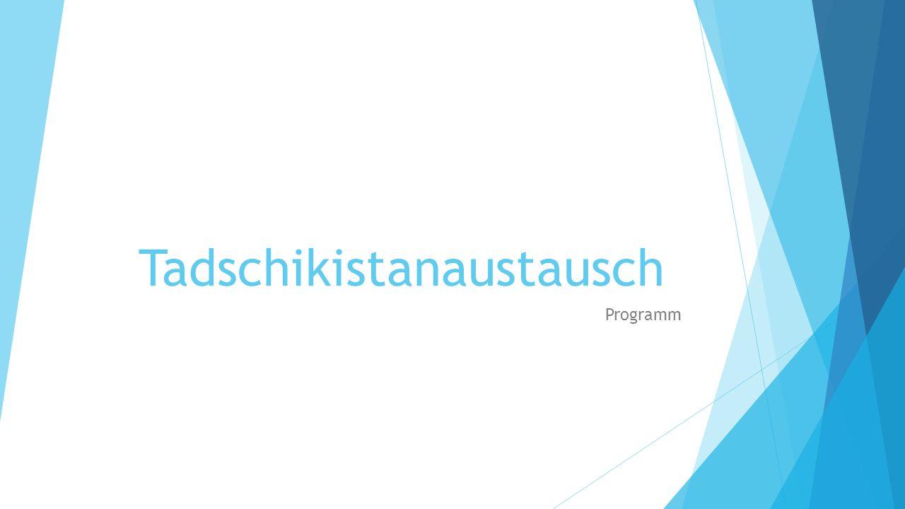 Tadschikistanaustausch Programm