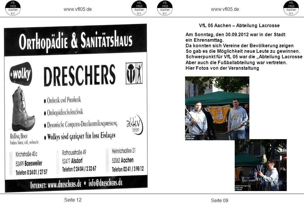 www.vfl05.de Seite 09 Seite 12 VfL 05 Aachen – Abteilung Lacrosse Am Sonntag, den 30.09.2012 war in der Stadt ein Ehrenamttag.