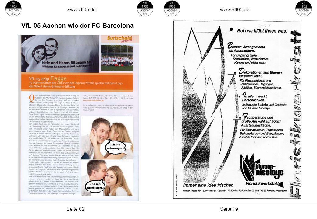 www.vfl05.de Seite 19Seite 02 VfL 05 Aachen wie der FC Barcelona
