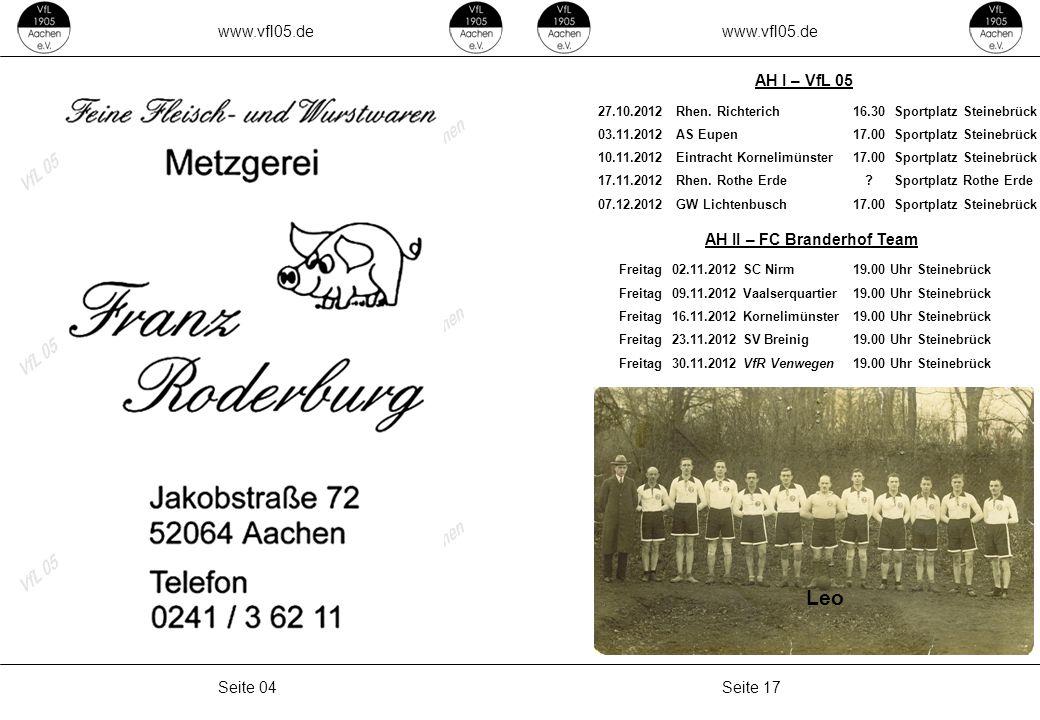 www.vfl05.de Seite 17Seite 04 AH II – FC Branderhof Team AH I – VfL 05 Leo 27.10.2012Rhen.
