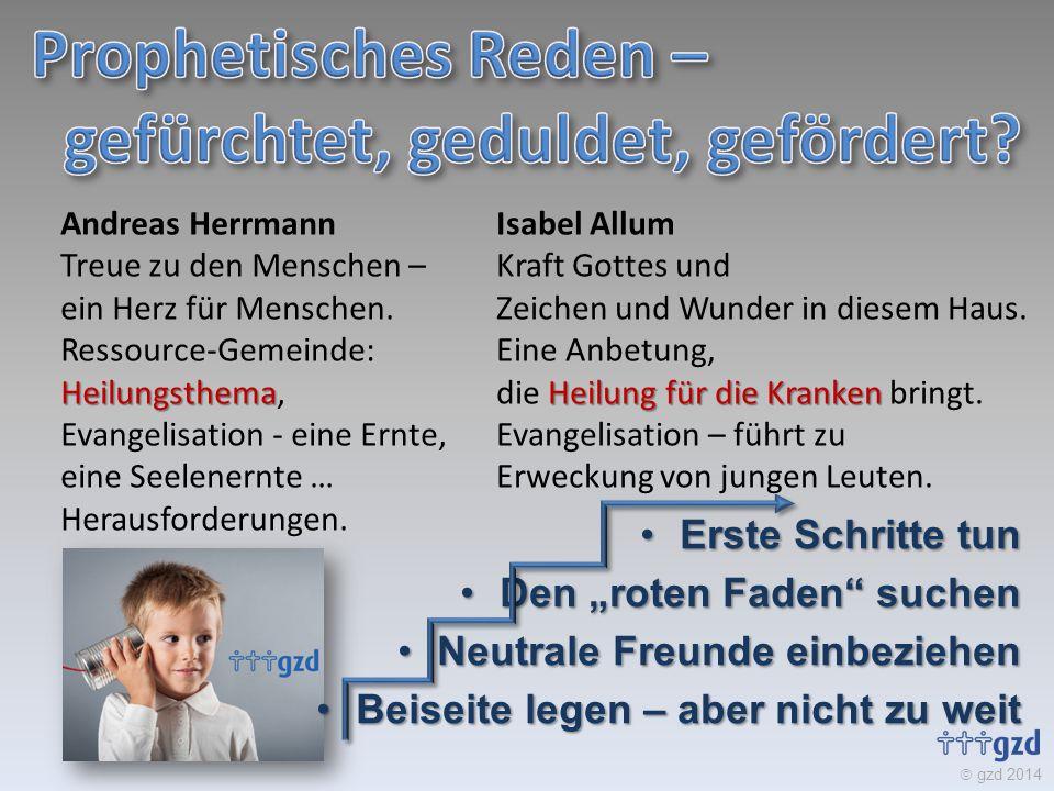  gzd 2014 Andreas Herrmann Heilungsthema Treue zu den Menschen – ein Herz für Menschen. Ressource-Gemeinde: Heilungsthema, Evangelisation - eine Ernt