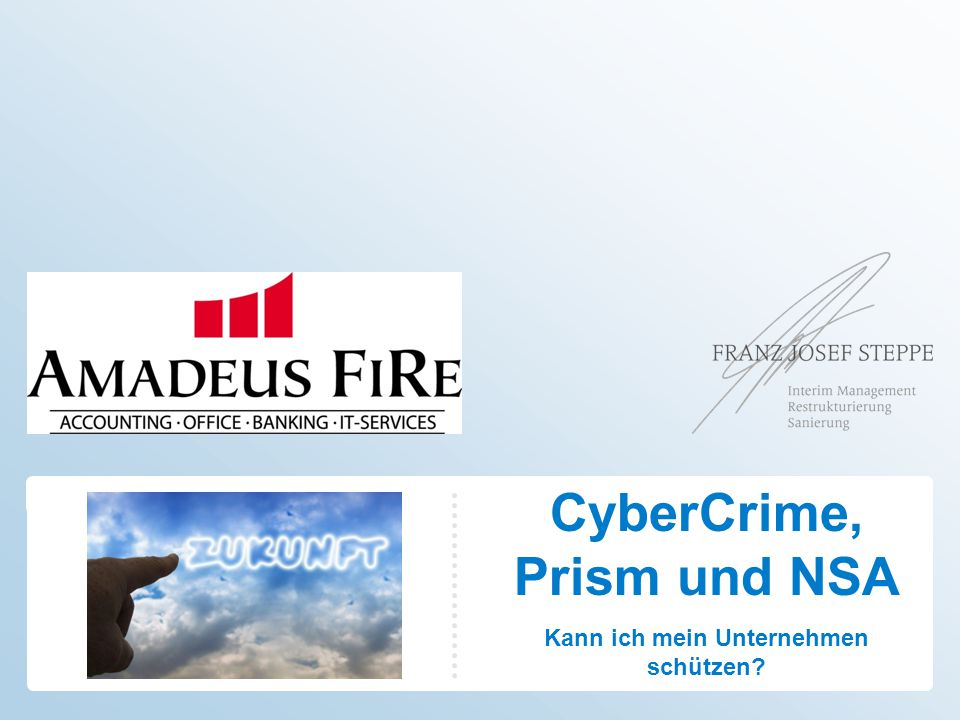 NSA-Überwachung: Verschlüsselung alleine wird uns nicht retten 04.11.201332© Franz J. Steppe