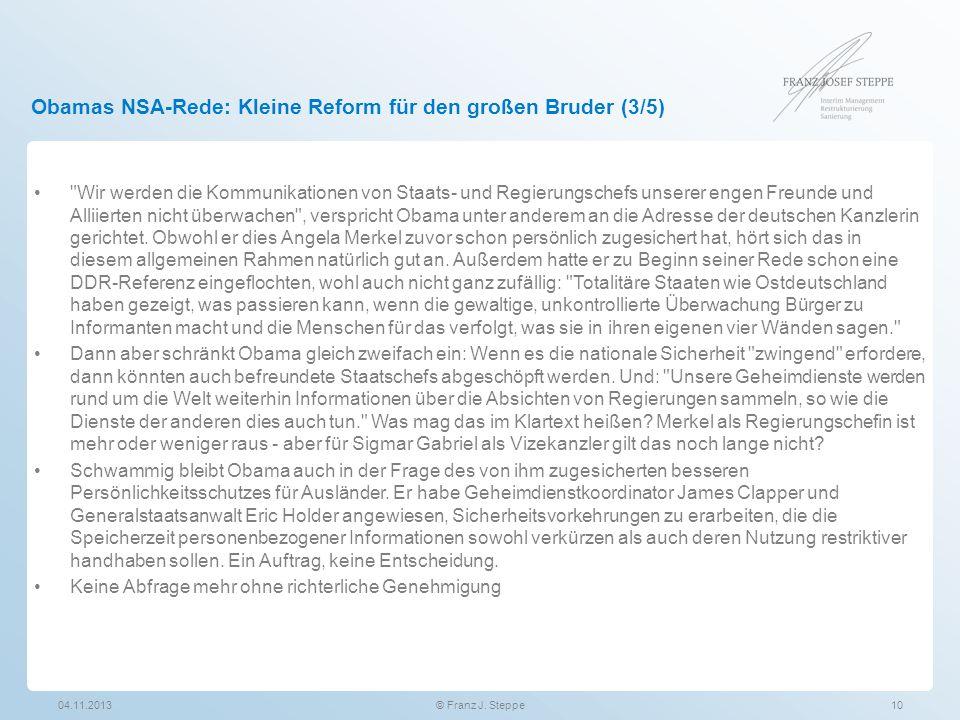 Obamas NSA-Rede: Kleine Reform für den großen Bruder (3/5) 04.11.2013© Franz J. Steppe10