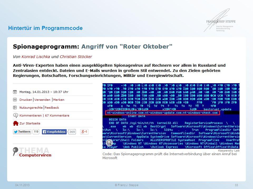 Hintertür im Programmcode 04.11.201333© Franz J. Steppe