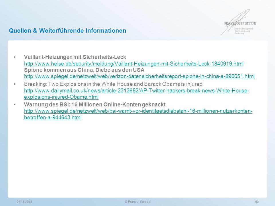 Quellen & Weiterführende Informationen Vaillant-Heizungen mit Sicherheits-Leck http://www.heise.de/security/meldung/Vaillant-Heizungen-mit-Sicherheits