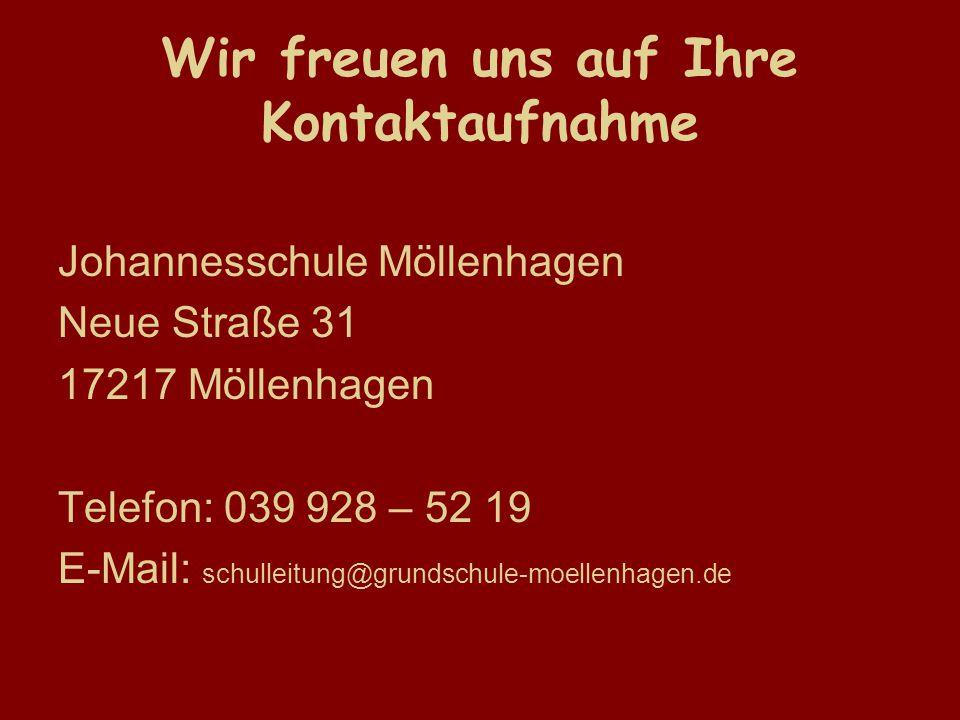 Wir freuen uns auf Ihre Kontaktaufnahme Johannesschule Möllenhagen Neue Straße 31 17217 Möllenhagen Telefon: 039 928 – 52 19 E-Mail: schulleitung@grundschule-moellenhagen.de