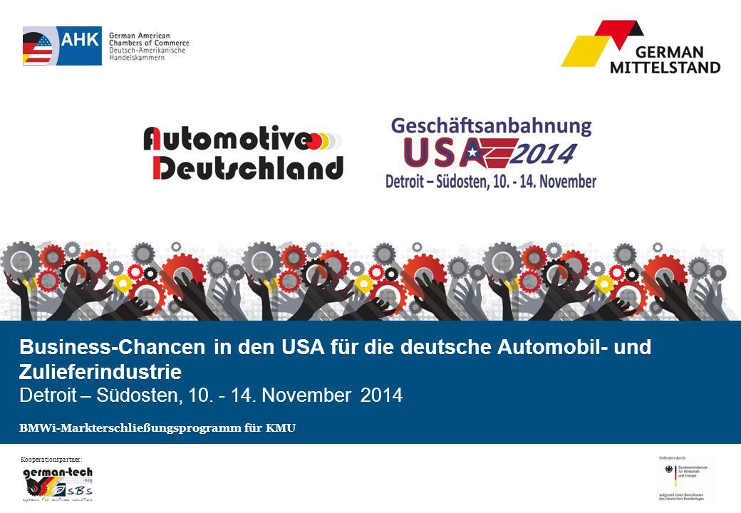 Business-Chancen in den USA für die deutsche Automobil- und Zulieferindustrie Detroit – Südosten, 10.