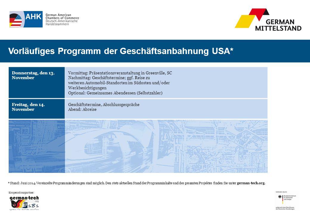Vorläufiges Programm der Geschäftsanbahnung USA* Kooperationspartner : Donnerstag, den 13.