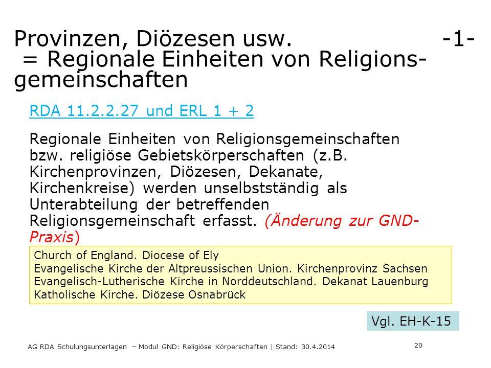 Provinzen, Diözesen usw.