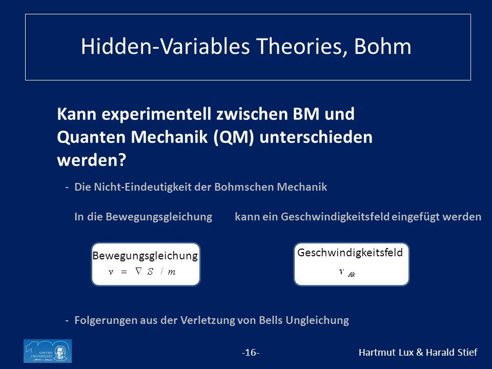 Kann experimentell zwischen BM und Quanten Mechanik (QM) unterschieden werden.